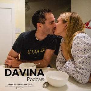 Episode 39: Freedom In Relationships